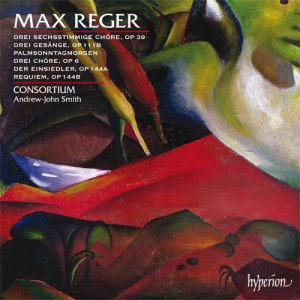 Max Reger by the Consortium Choir